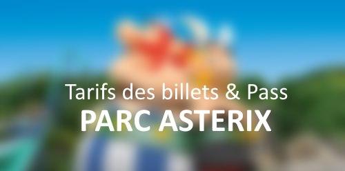 tarif billet parc asterix